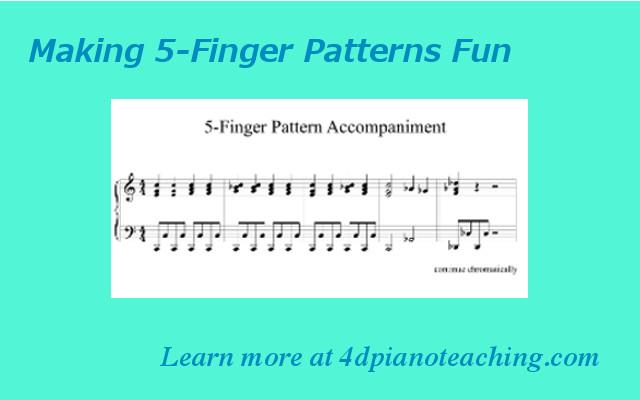 Making 5-Finger Patterns Fun