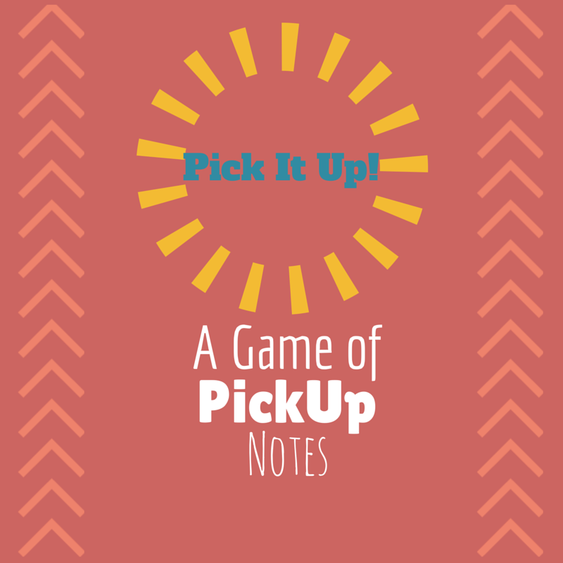 Pick It Up – Reviewing Pickup Notes
