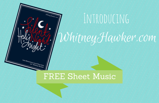 Introducing WhitneyHawker.com – Free Sheet Music!
