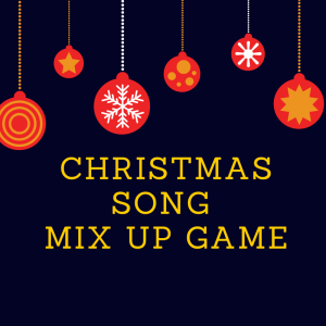 Christmas Song Mix Up Game