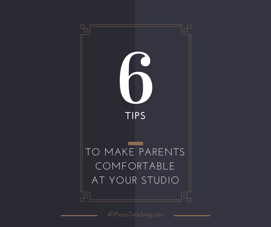 6 Tips to Make Parents Comfortable at Your Studio-2