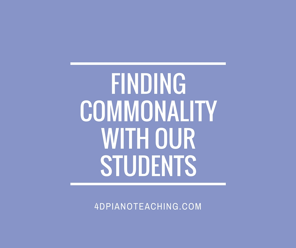 Finding Commonality with our Students