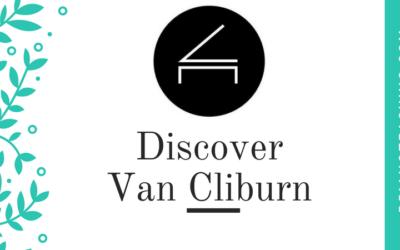 Discover Van Cliburn